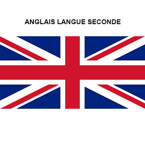 ANGLAIS, LANGUE SECONDE